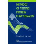Methods of Testing Protein Functionality [ISBN: 978-0751400