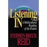 Listening In: A Multicultural Reading of the Psalms [ISBN: