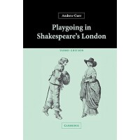 【预订】Playgoing in Shakespeare's London 9780521835602