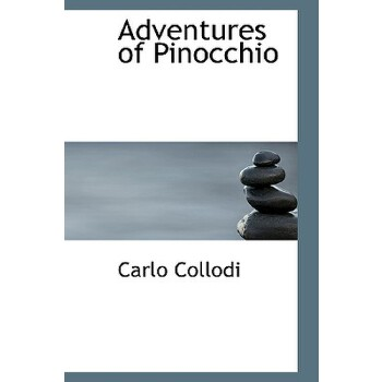 【预订】Adventures of Pinocchio 9780554313108 美国库房发货,通常付款后3-5周到货!
