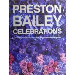 【预订】Preston Bailey Celebrations: Lush Flowers, Opulent Tabl