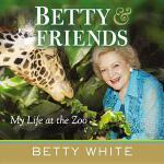 【预订】Betty & Friends: My Life at the Zoo 9780425253014