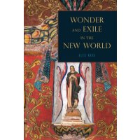 【预订】Wonder and Exile in the New World 9780271059945