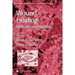 Wound Healing: Methods and Protocols (Methods in Molecular