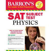 Barron's SAT Subject Test: Physics, 2nd Edition 巴朗SAT学科考试:物理