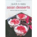 Quick & Easy Asian Desserts (Learn to Cook Series) [ISBN: 9