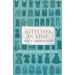 及时缝合:穿衣的故事 英文原版 Stitches in Time: The Story of the Clothes