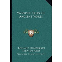 【预订】Wonder Tales of Ancient Wales 9781163768327