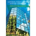 【预订】Corporate Power in Global Agrifood Governance