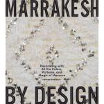 【预订】Marrakesh by Design: Decorating with All the Colors, Pa