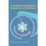 【预订】The Configuration Space Method for Kinematic Design of