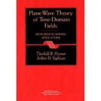 【预订】Plane-Wave Theory of Time-Domain Fields: Near-Field Scan