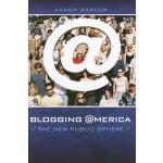 【预订】Blogging America: The New Public Sphere
