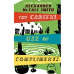 The Careful Use of Compliments: Careful