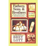 Fathers, Sons, & Brothers: The Men in My Family [ISBN: 978-