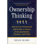 OWNERSHIP THINKING: HOW TO END ENTITLEM(ISBN=9780071772457)