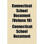 【预订】Connecticut School Document Volume 10