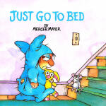 Just Go to Bed (Little Critter) 该睡觉了 ISBN 9780307119407