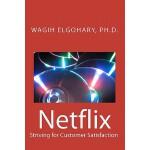 【预订】Netflix: Striving for Customer Satisfaction