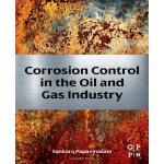 Corrosion Control in the Oil and Gas Industry [ISBN: 978-01
