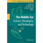 The Middle Ear: Science, Otosurgery, and Technology (Spring