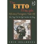 【预订】The ETTO Principle: Efficiency-Thoroughness Trade-Off