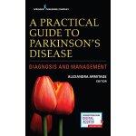 【预订】A Practical Guide to Parkinson's Disease: Diagnosis