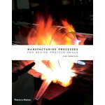 【预订】Manufacturing Processes for Design Professionals