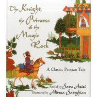 【预订】The Knight, the Princess, and the Magic Rock: A Classic