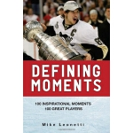 Defining Moments: 100 Inspirational Moments about 100 Great