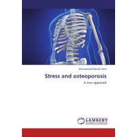 Stress and osteoporosis: A new approach [ISBN: 978-38443293
