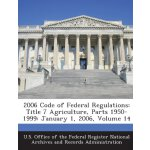 2006 Code of Federal Regulations: Title 7 Agriculture, Part