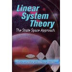 Linear System Theory: The State Space Approach (Dover Civil