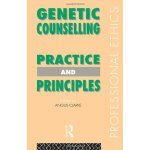 Genetic Counselling: Practice and Principles (Professional
