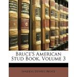 【预订】Bruce's American Stud Book, Volume 3 9781141914593