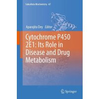 Cytochrome P450 2E1: Its Role in Disease and Drug Metabolis