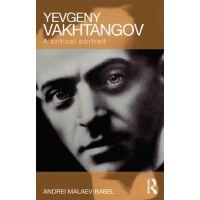 【预订】Yevgeny Vakhtangov: A Critical Portrait 9780415465878