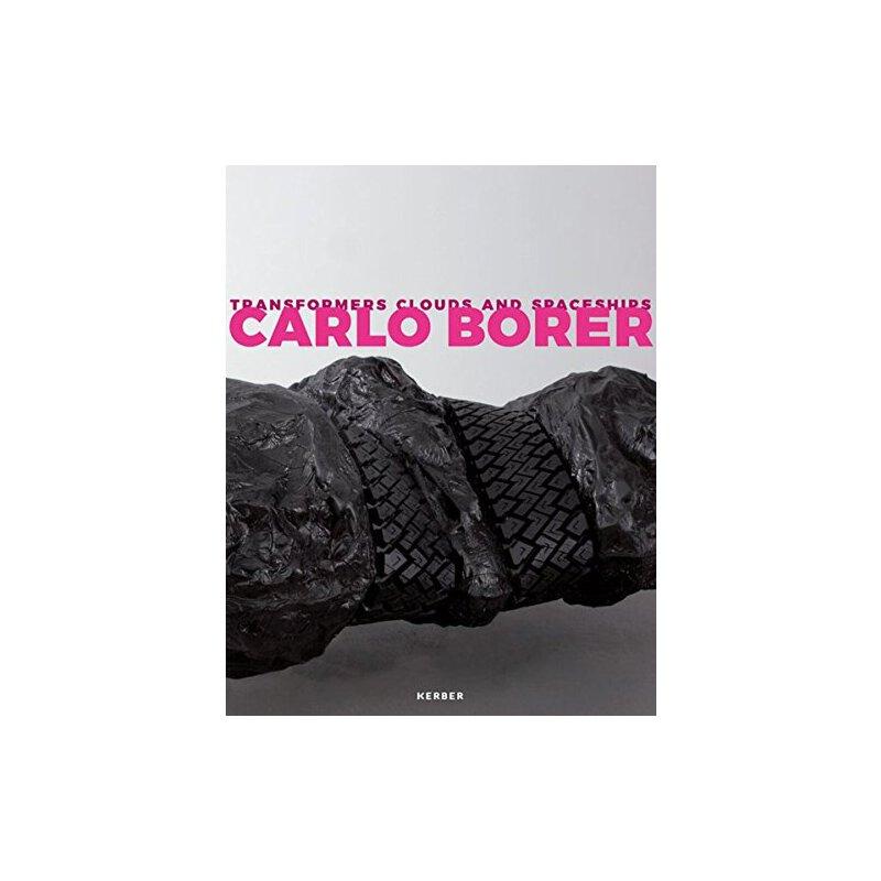 【预订】Carlo Borer: Transformers Clouds and Spaceships 9783735603333 美国库房发货,通常付款后3-5周到货!