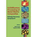 Solidification Processing of Metal Matrix Composites: Rohat