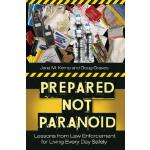 【预订】Prepared Not Paranoid: Lessons from Law Enforcement for