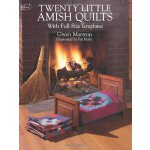 Twenty Little Amish Quilts: With Full-Size Templates (Dover