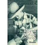 【预订】Porch Swing Stories 9780595839063