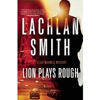 【预订】Lion Plays Rough: A Leo Maxwell Mystery