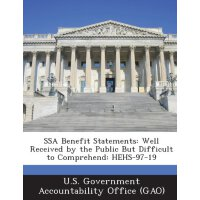 Ssa Benefit Statements: Well Received by the Public But Dif
