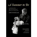 【预订】A Summer to Be: A Memoir by the Daughter of Hamlin Garl