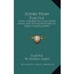 【预订】Scenes from Plautus: With Introduction and Short Notes,