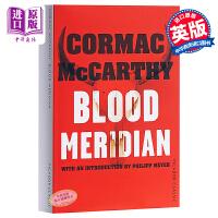 【中商原版】血色子午线 皮卡多尔经典 英文原版 Blood Meridian Picador Classic Corm
