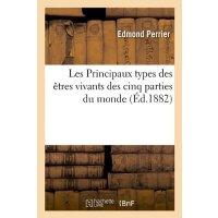 Les Principaux Types Des Etres Vivants Des Cinq Parties Du