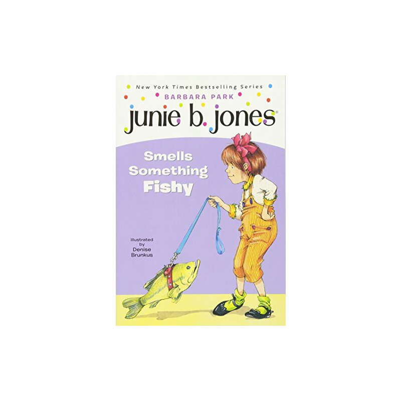Junie B. Jones Smells Something Fishy (Junie B. Jones, No. 12) 琼斯闻起来有点可疑(Junie B. Jones,第12号)【英文原版】