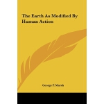 【预订】The Earth as Modified by Human Action